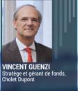 Vincent Guenzi (Cholet Dupont) : que retenir du mouvement des derniers jours sur les marchés ?